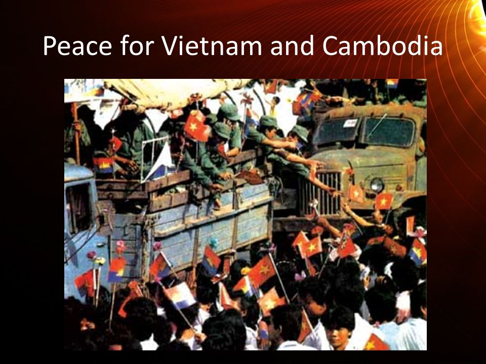 Peace for Vietnam and Cambodia