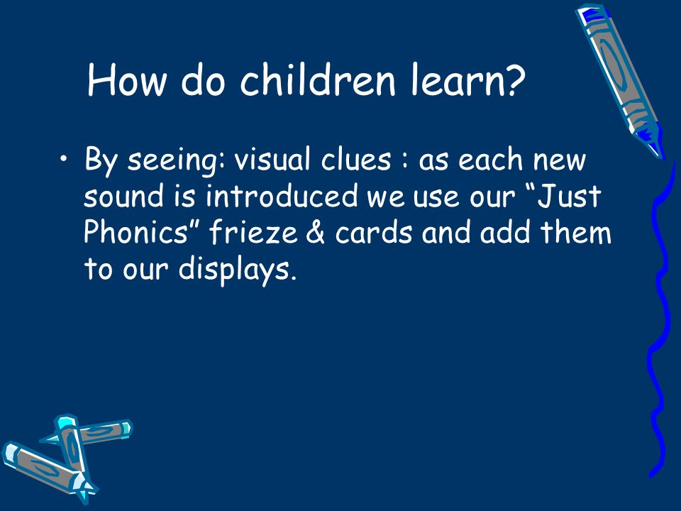 How do children learn.