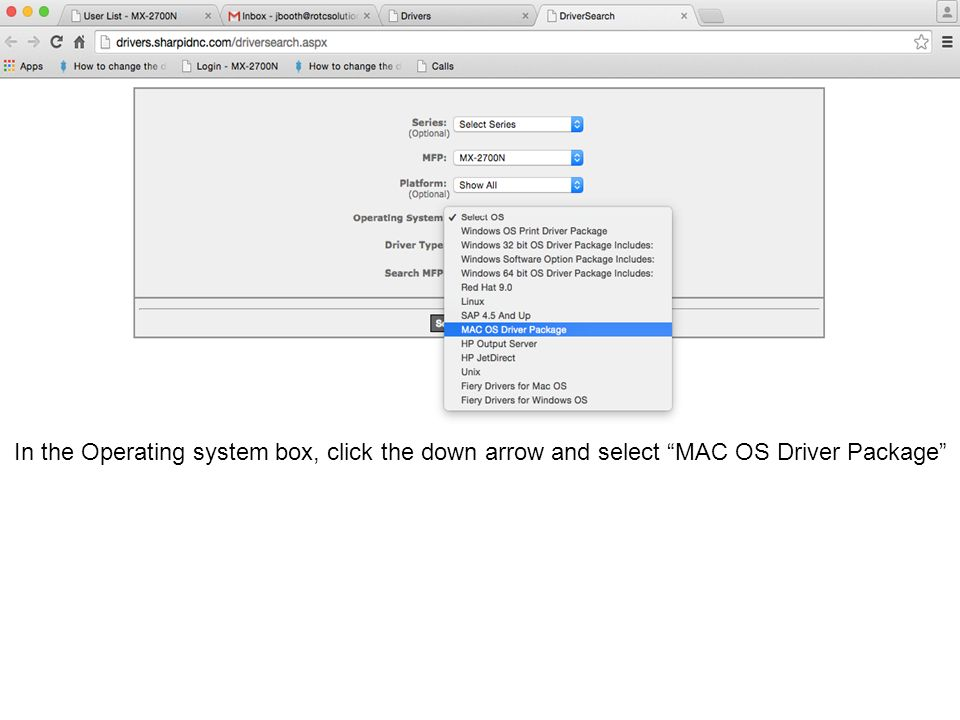 In the Operating system box, click the down arrow and select MAC OS Driver Package