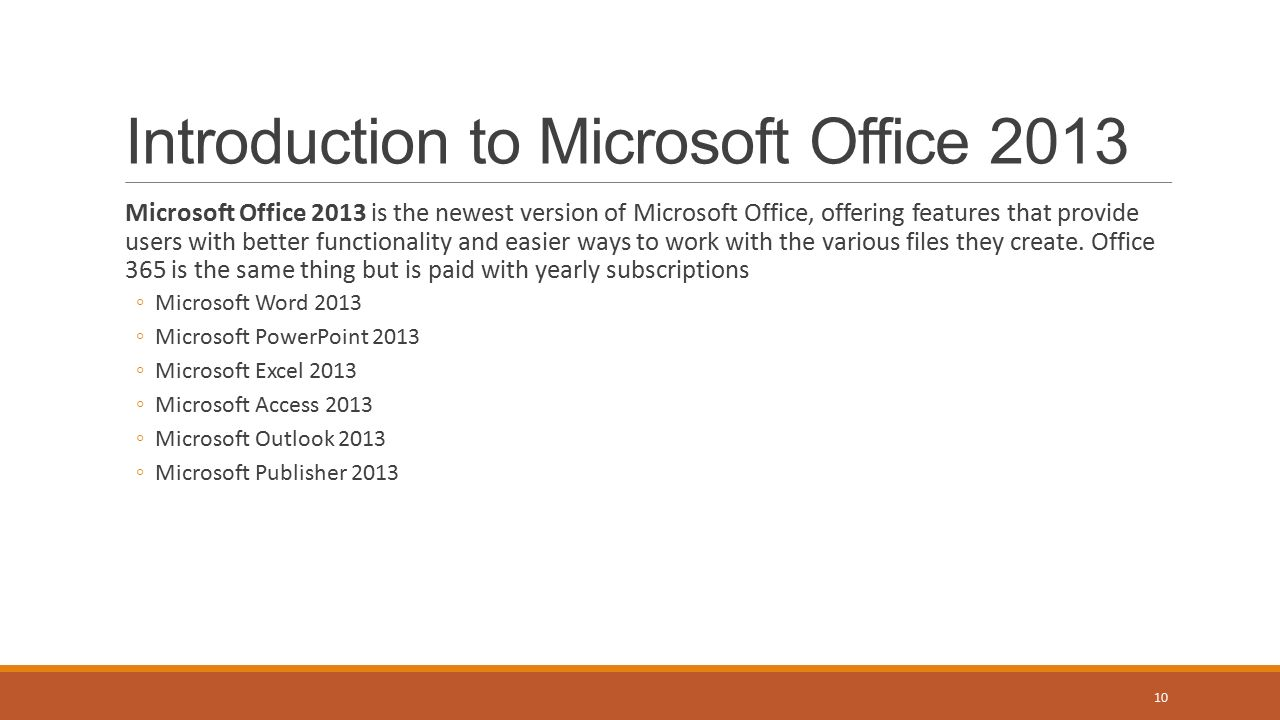 Microsoft Office 2013 is the newest version of Microsoft Office, offering features that provide users with better functionality and easier ways to work with the various files they create.