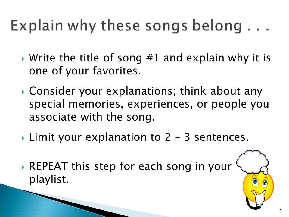  Write the title of song #1 and explain why it is one of your favorites.