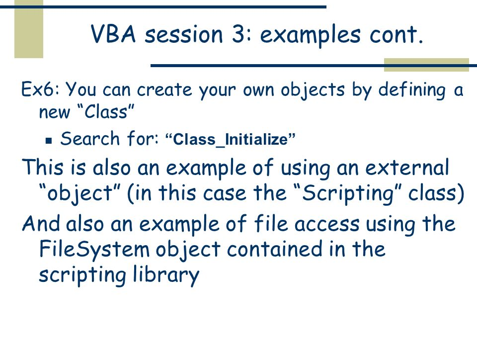 VBA session 3 Paul Rubinov  My job: diverse audience so