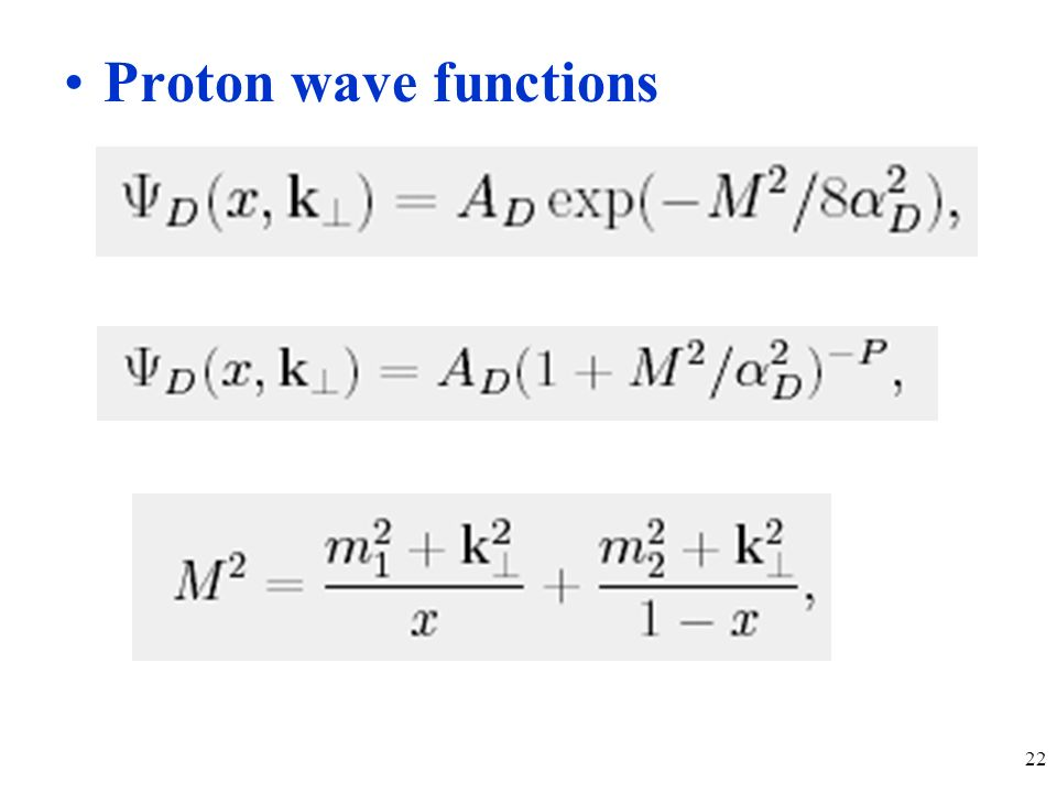 22 Proton wave functions