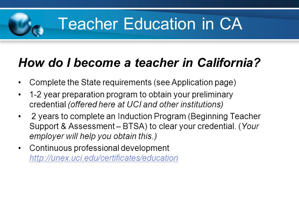 for more information: how do i become a teacher in california