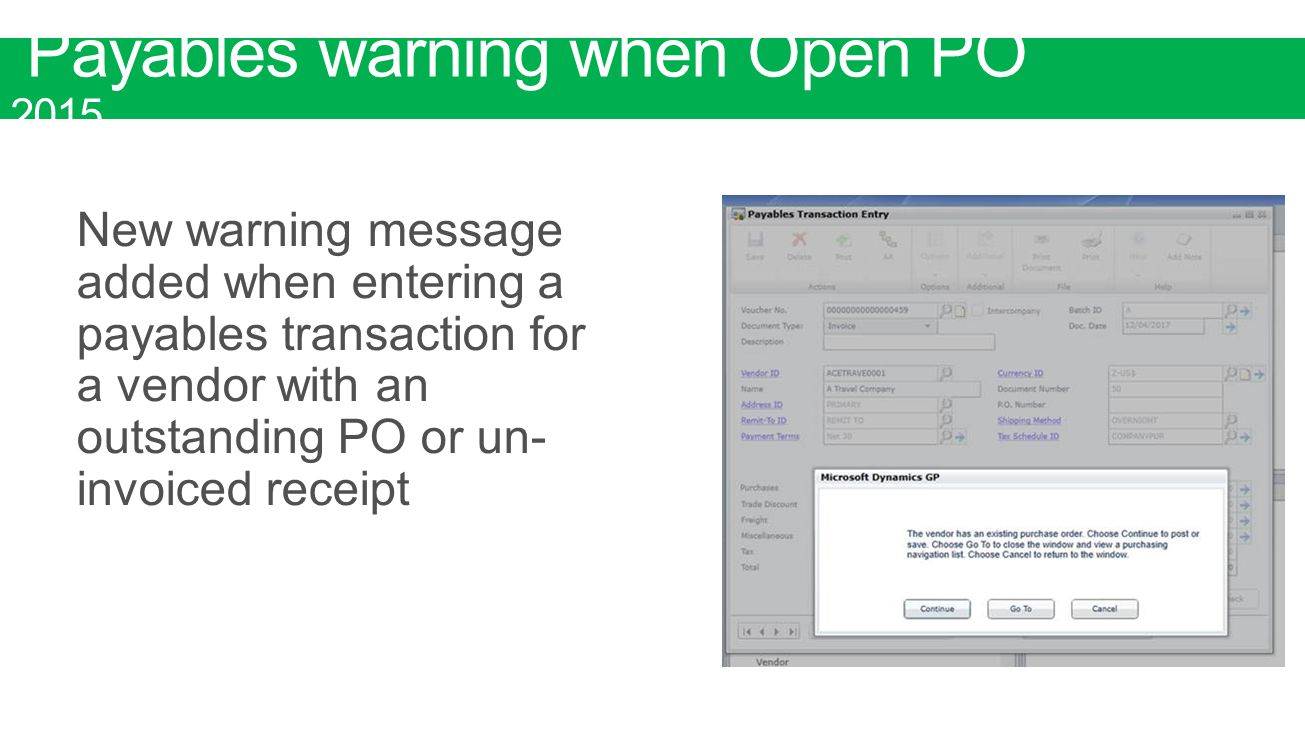 Payables warning when Open PO 2015
