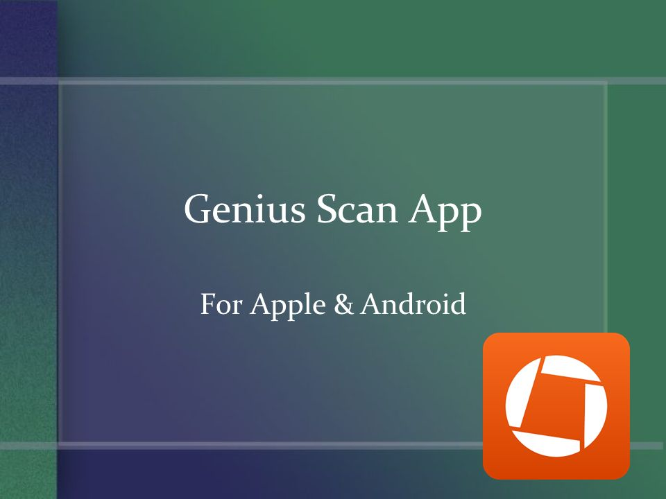 Genius Scan App For Apple & Android  How To Download / Use