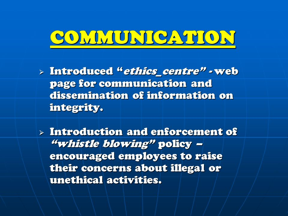 COMMUNICATION  Introduced ethics_centre - web page for communication and dissemination of information on integrity.