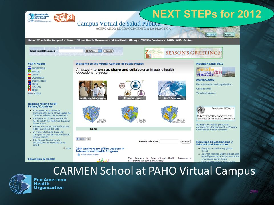 2004 Pan American Health Organization CARMEN School at PAHO Virtual Campus NEXT STEPs for 2012
