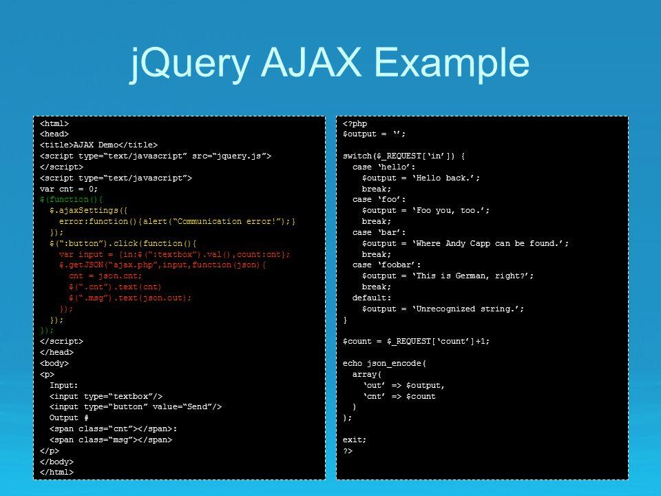 JavaScript, jQuery & AJAX  What is JavaScript? An interpreted