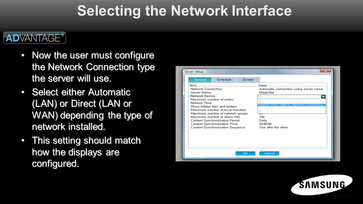 Selecting the Network Interface Now the user must configure the Network Connection type the server will use.Now the user must configure the Network Connection type the server will use.