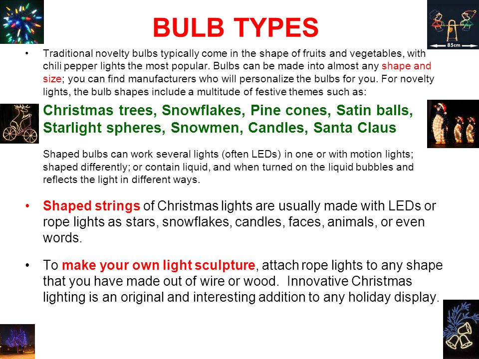 bulb types traditional novelty bulbs typically come in the shape of fruits and vegetables with 5 safety first christmas lighting