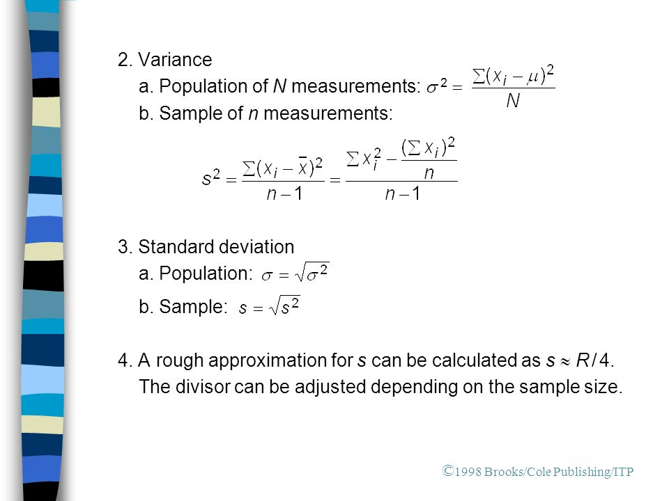 2. Variance a. Population of N measurements:  2  b.