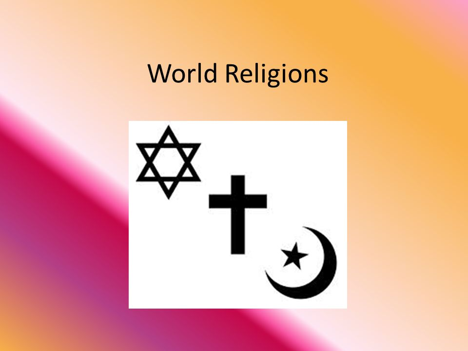 World Religions Judaism Jews Believe In One God Their Holy Book Is