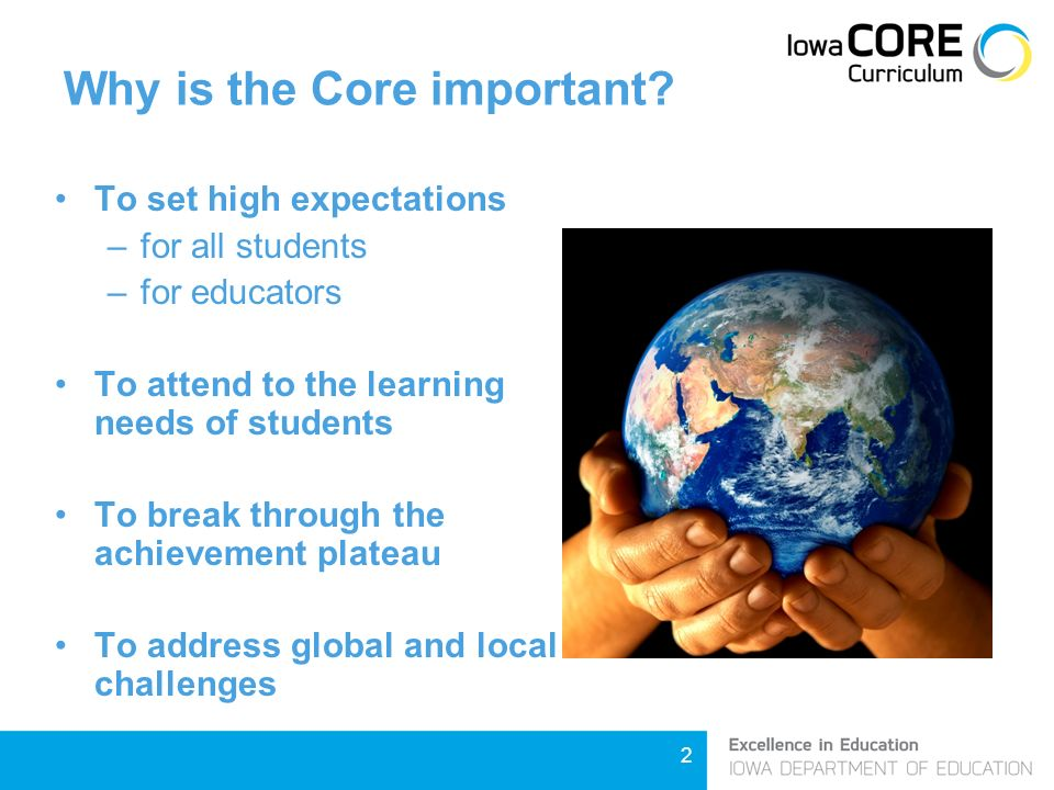 2 Why is the Core important.