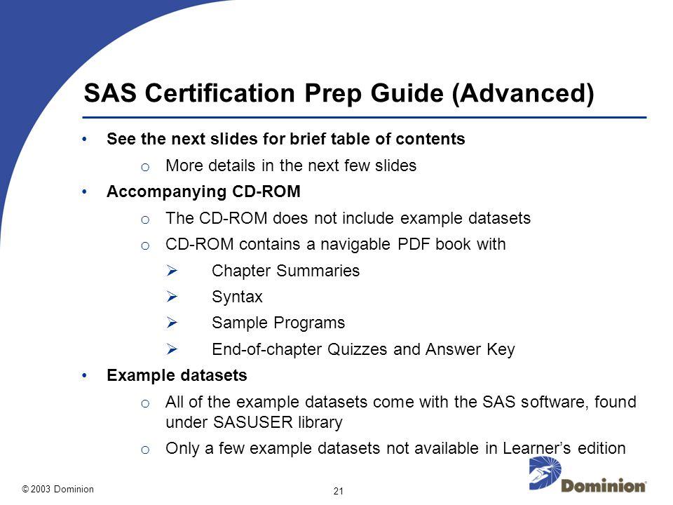 Dominion 2003 Sas Certification Made Quick Easy Virginia Sas Users