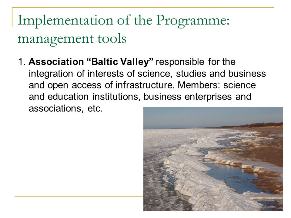 Implementation of the Programme: management tools 1.