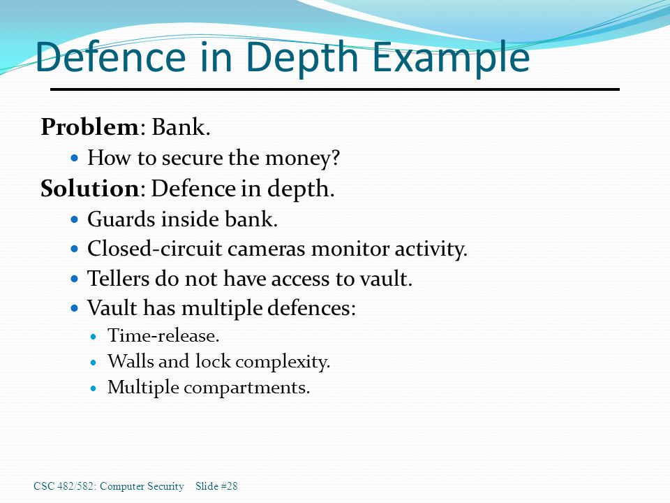 Secure Design Principles Csc 482 582 Computer Securityslide 1