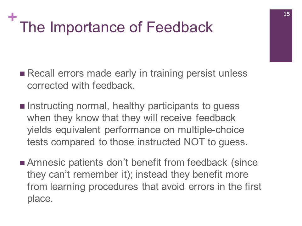 the importance of feedback during training 1 human resources training and individual development february 11: training evaluation objectives • explain why evaluation is important • identify & choose outcomes to evaluate.