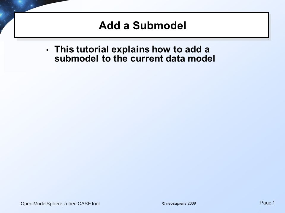 open modelsphere a free case tool page 1 neosapiens 2009 add a rh slideplayer com Toad Data Modeler Toad Data Modeler