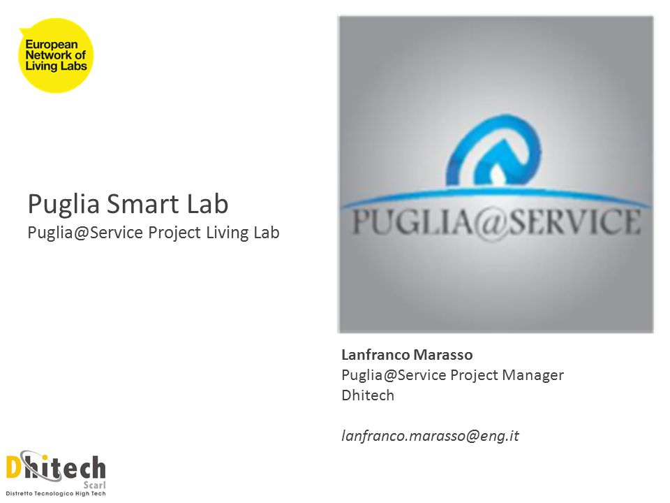 Puglia Smart Lab Project Living Lab Lanfranco Marasso Project Manager Dhitech