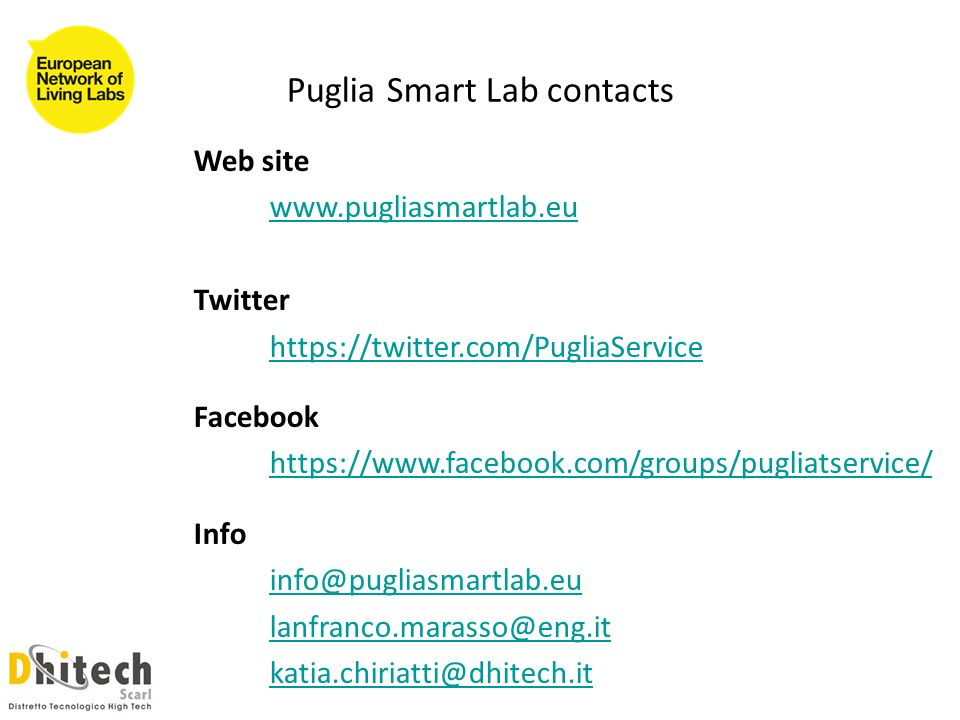 Puglia Smart Lab contacts Web site   Twitter   Facebook   Info