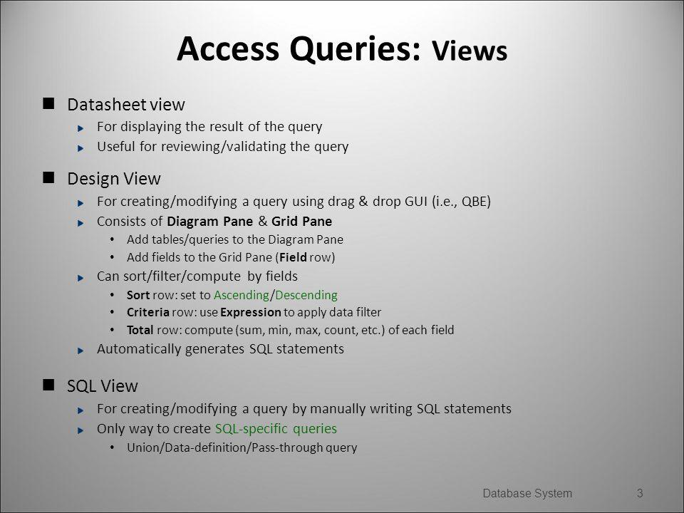 DB Implementation: MS Access Queries  MS Access Queries