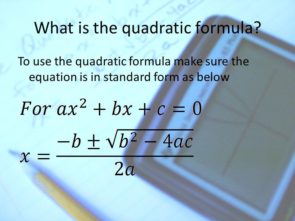 The Quadratic Formula Solving Quadratic Equations Ppt Download
