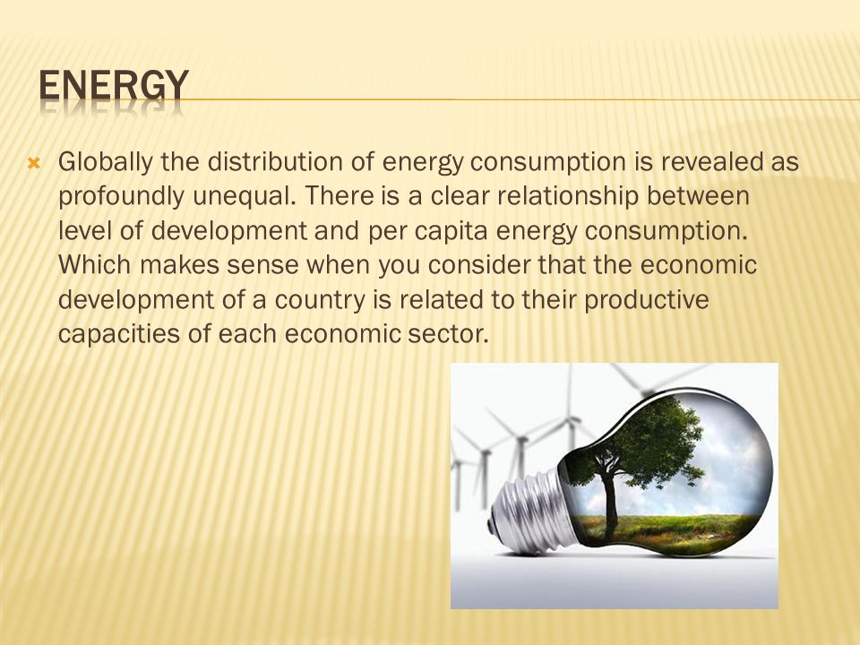  Globally the distribution of energy consumption is revealed as profoundly unequal.