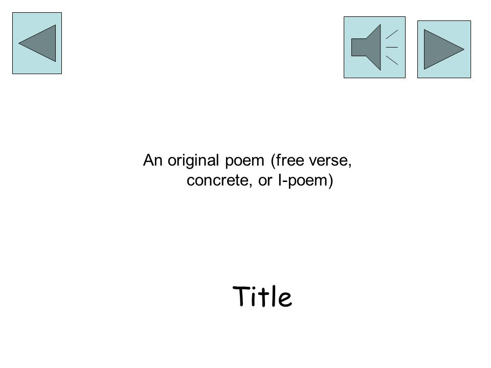 Title An original poem (cinquain, diamante, haiku or limerick)