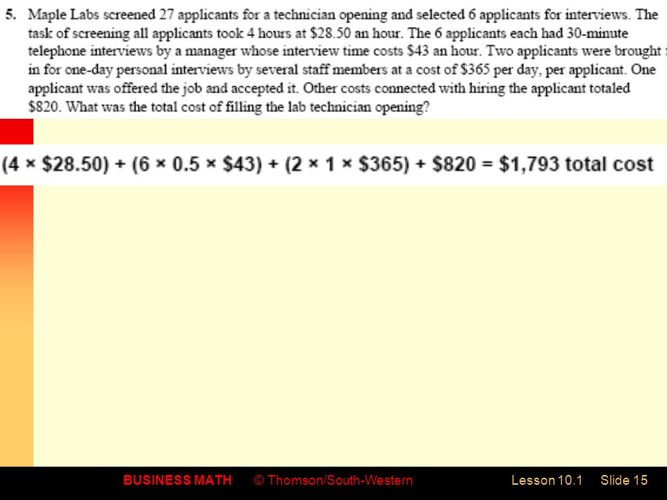 BUSINESS MATH© Thomson/South-WesternLesson 10.1Slide 15