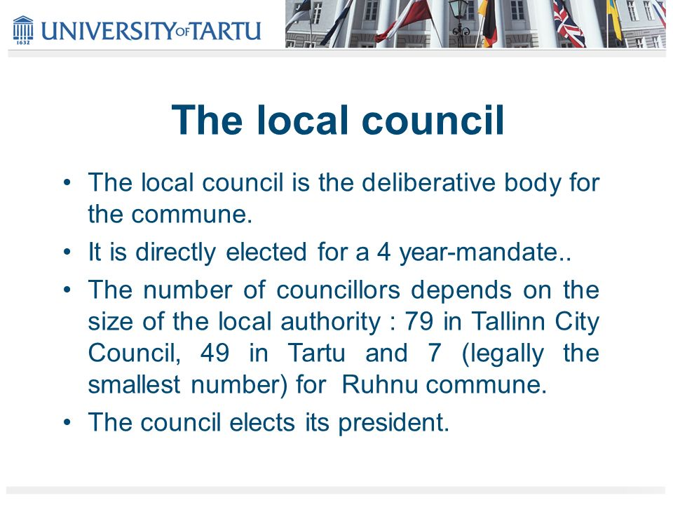 The local council The local council is the deliberative body for the commune.