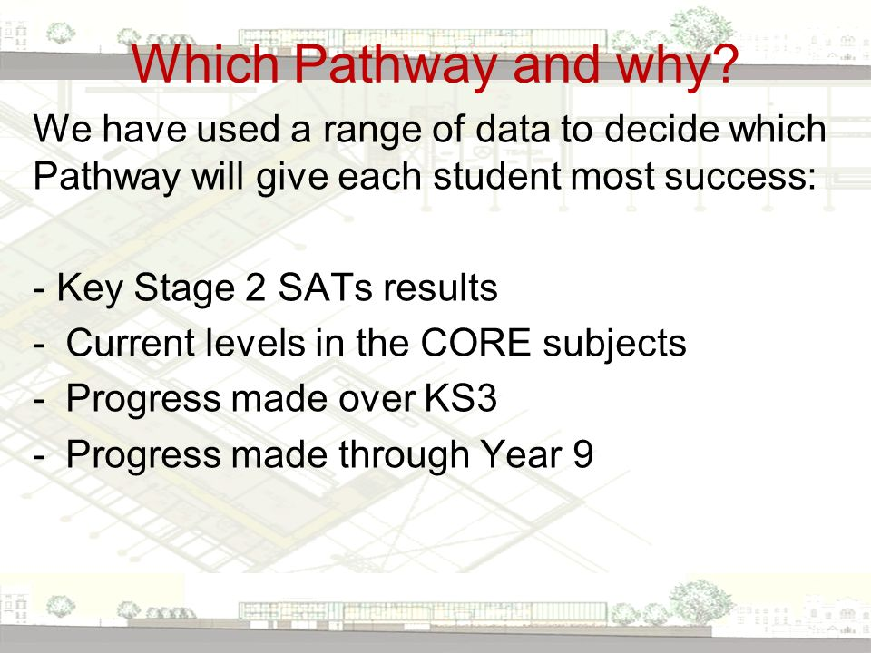 Which Pathway and why.