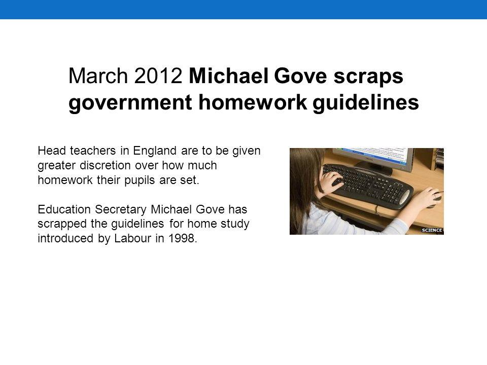 michael gove scraps government homework guidelines