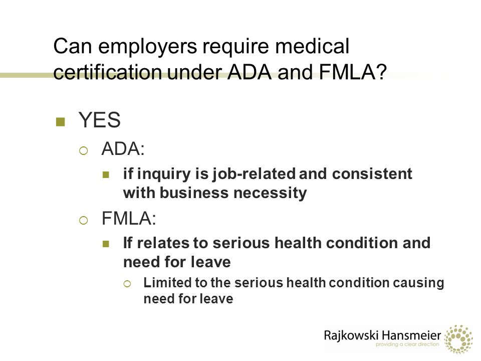 Interplay between the FMLA, ADA, and Workers\' Compensation Thomas ...