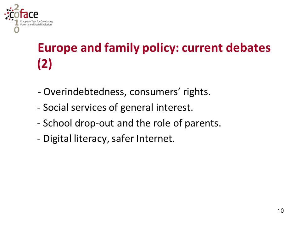 10 Europe and family policy: current debates (2) - Overindebtedness, consumers' rights.