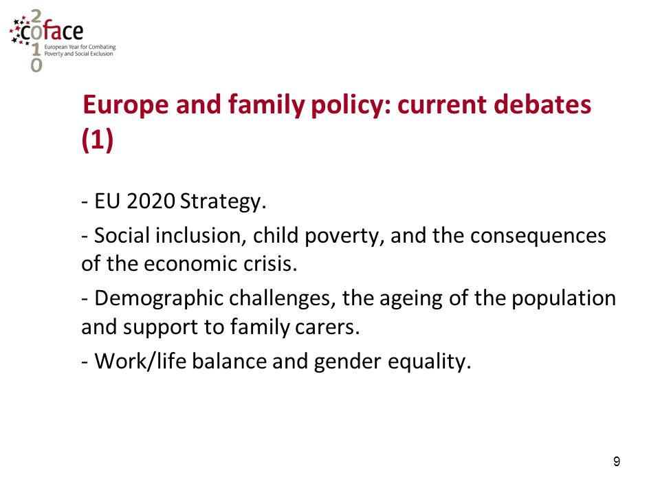 9 Europe and family policy: current debates (1) - EU 2020 Strategy.