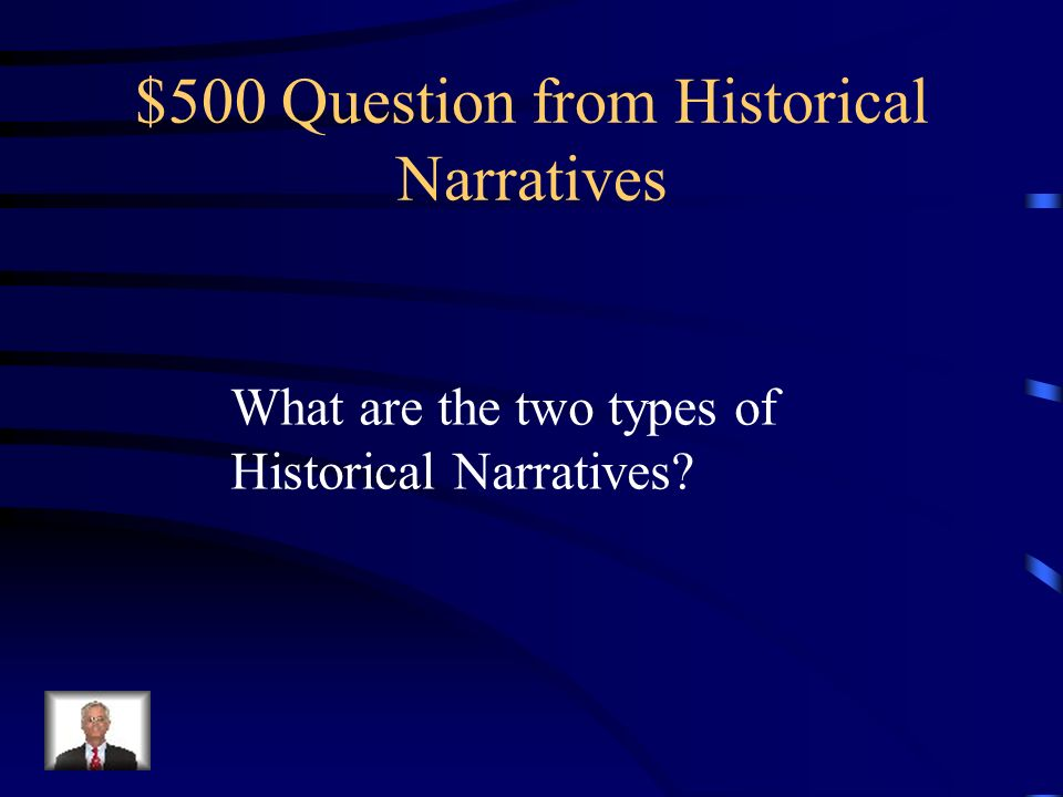$400 Answer from Historical Narratives Secondary Source
