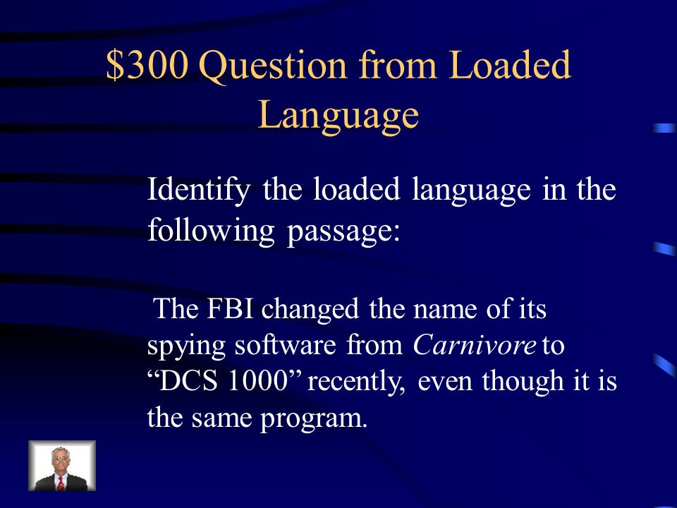 $200 Answer from Loaded Language New, fresh, organic, all-natural, light