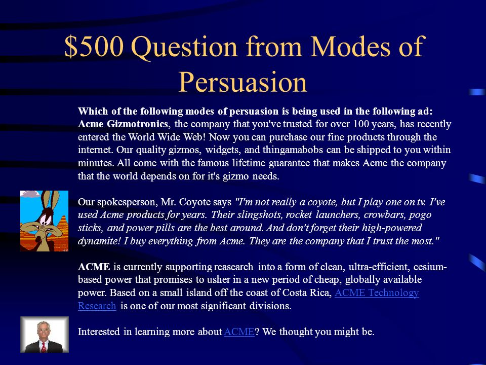 $400 Answer from Modes of Persuasion Emotional Appeal – Use stories or anecdotes, loaded and figurative language, sensory details to evoke an emotional response in your audience