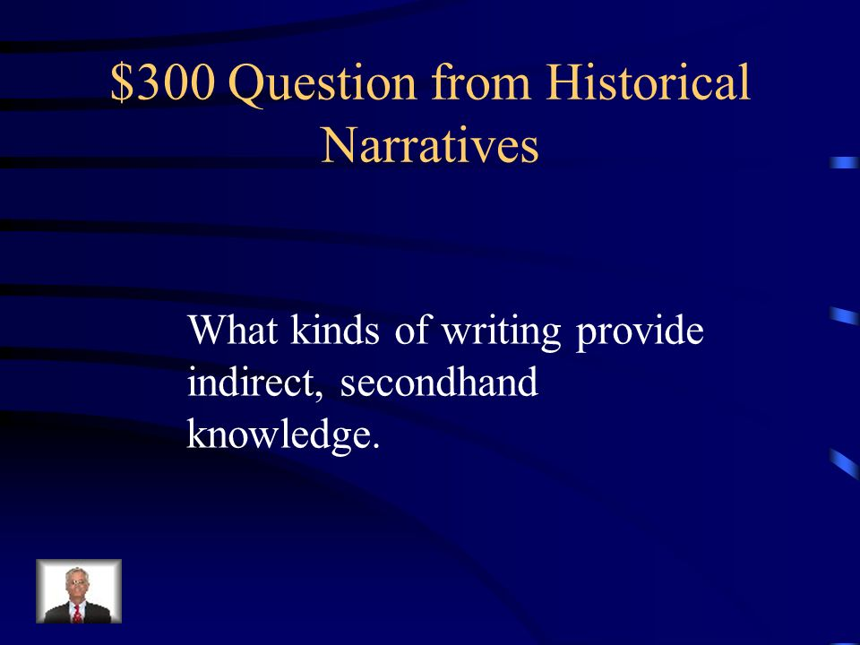 $200 Answer from Historical Narratives Primary Source
