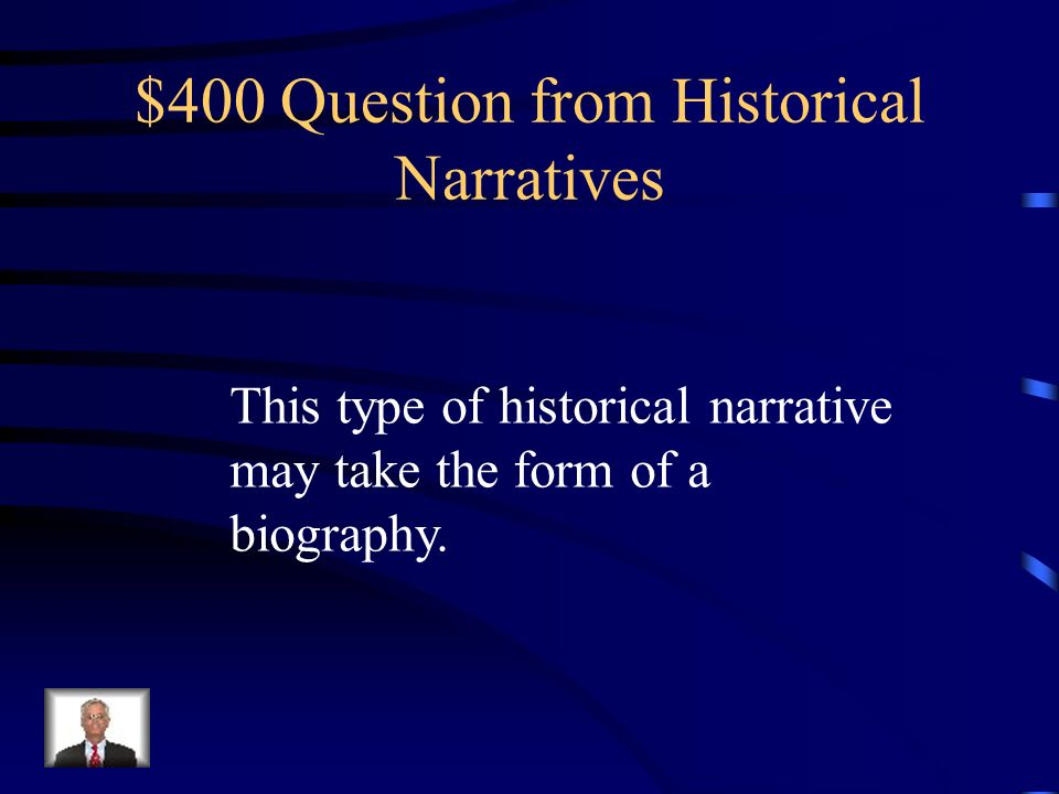 $300 Answer from Historical Narratives Secondary Sources