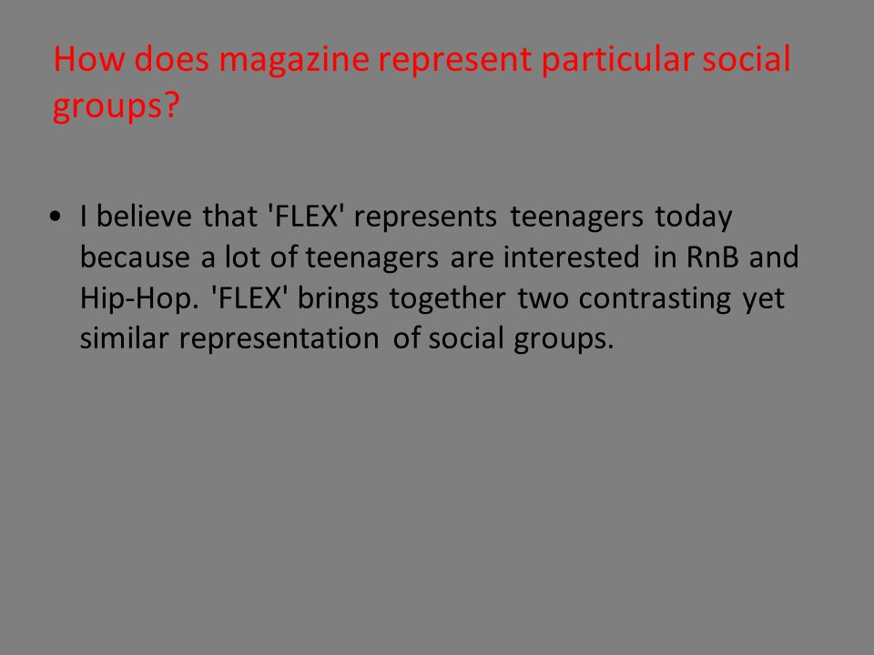 How does magazine represent particular social groups.