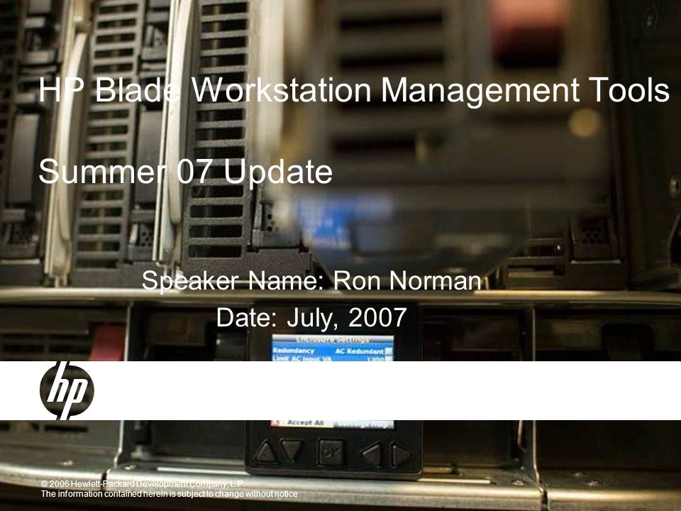 104-JAN-2007 HP Restricted - Non Disclosure Required Prior