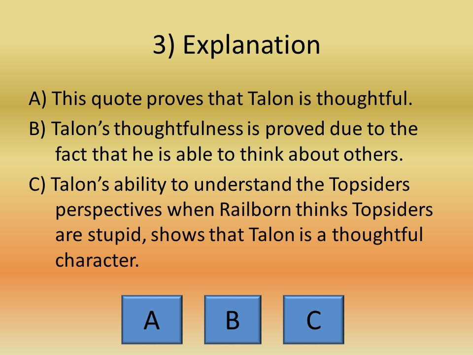 Intro quotation #3 a)While still in the Downside, Talon reflected on what it would be like to be a Topsider, But Talon wasn't so quick to pass judgment.