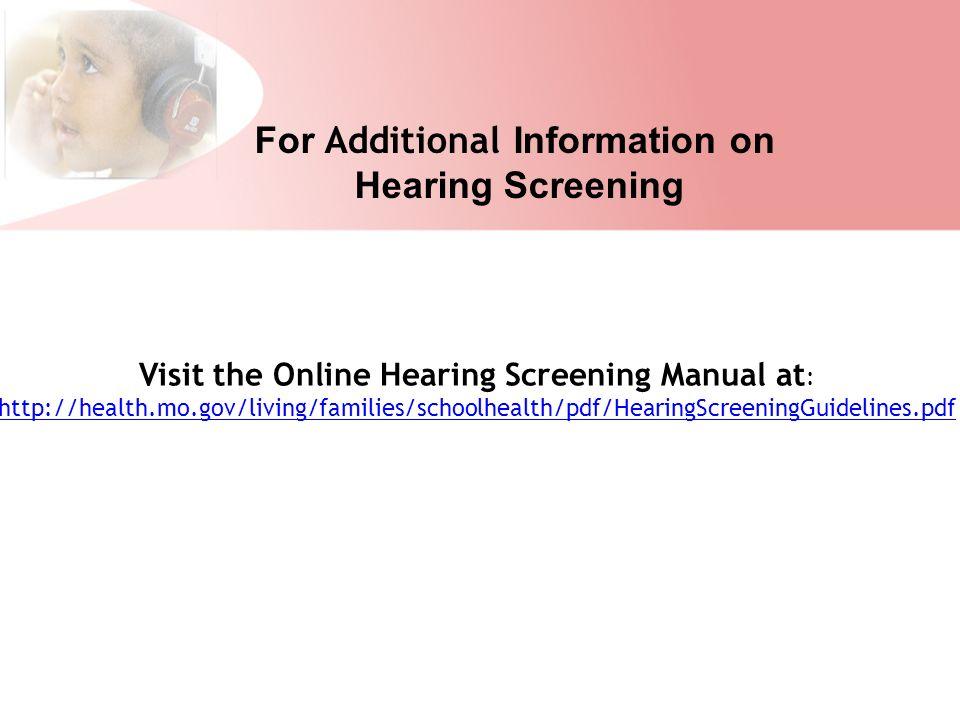 Hearing Screening Guidelines for School Health  Hearing