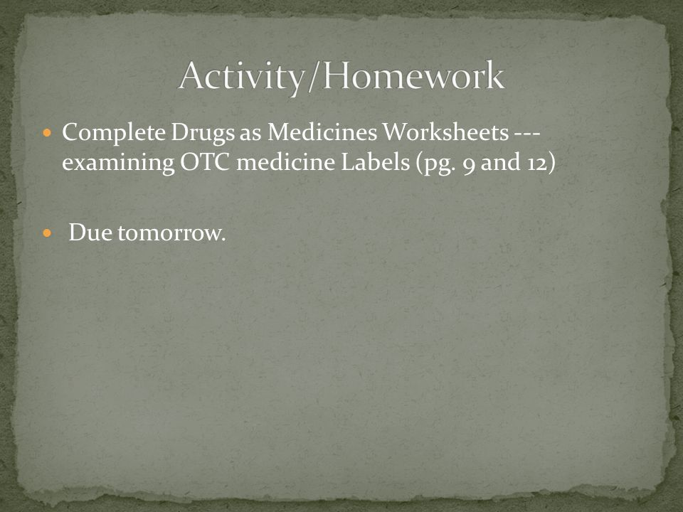 Complete Drugs as Medicines Worksheets --- examining OTC medicine Labels (pg.