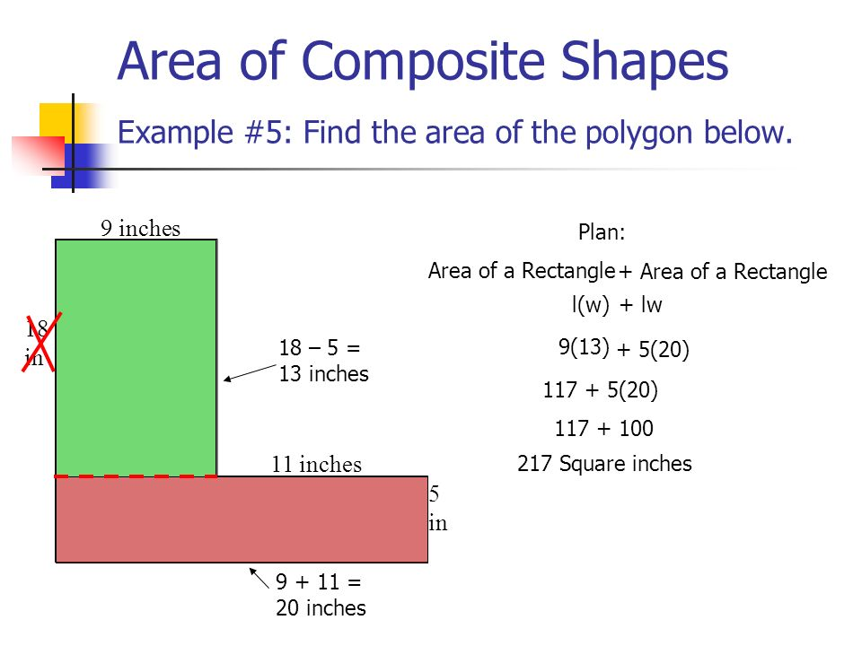Area of Composite Shapes Example #5: Find the area of the polygon below.