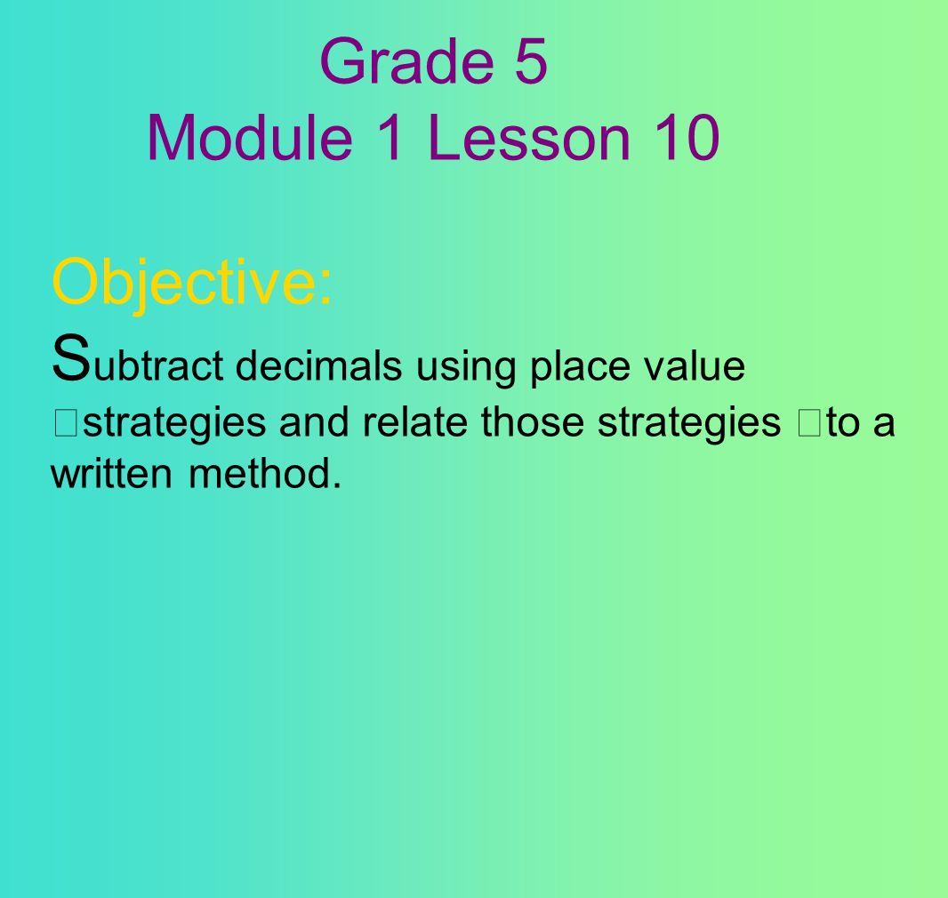 Topic D adding and subtracting decimals STANDARD - 5.NBT.2, 5.NBT.3 ...