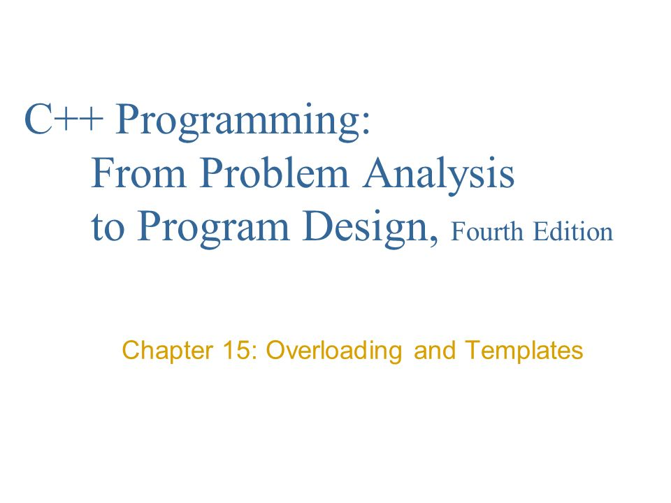 c programming from problem analysis to program design fourth