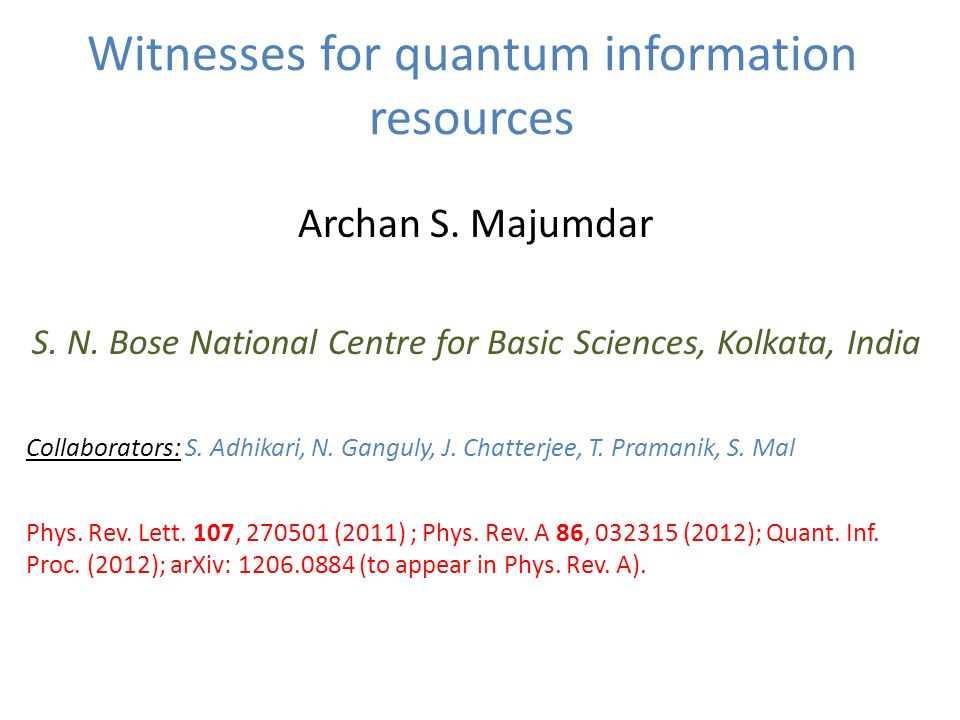 Witnesses for quantum information resources Archan S.